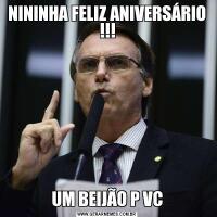 NININHA FELIZ ANIVERSÁRIO !!!UM BEIJÃO P VC