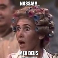 NOSSA!!!MEU DEUS