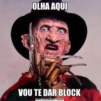 OLHA AQUIVOU TE DAR BLOCK