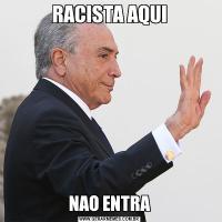 RACISTA AQUINAO ENTRA