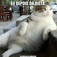 EU DEPOIS DA DIETA: