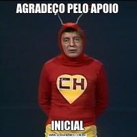 AGRADEÇO PELO APOIOINICIAL