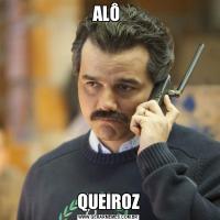 ALÔ QUEIROZ