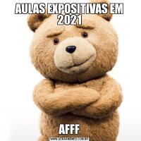 AULAS EXPOSITIVAS EM 2021AFFF