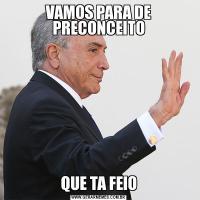 VAMOS PARA DE PRECONCEITOQUE TA FEIO