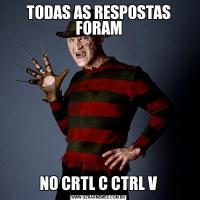 TODAS AS RESPOSTAS FORAMNO CRTL C CTRL V