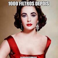 1000 FILTROS DEPOIS