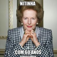 NITINHA COM 60 ANOS