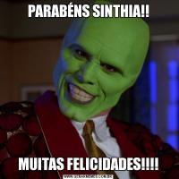 PARABÉNS SINTHIA!!MUITAS FELICIDADES!!!!