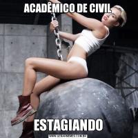 ACADÊMICO DE CIVILESTAGIANDO