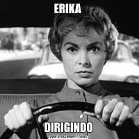 ERIKA DIRIGINDO