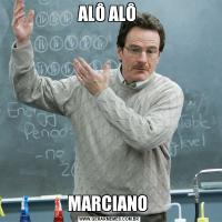 ALÔ ALÔ MARCIANO
