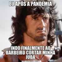 EU APÓS A PANDEMIAINDO FINALMENTE AO BARBEIRO CORTAR MINHA JUBA