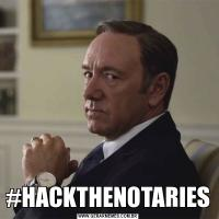 #HACKTHENOTARIES
