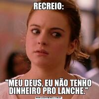 RECREIO:
