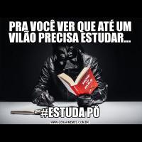 PRA VOCÊ VER QUE ATÉ UM VILÃO PRECISA ESTUDAR...#ESTUDA PÔ