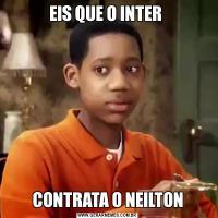 EIS QUE O INTER CONTRATA O NEILTON