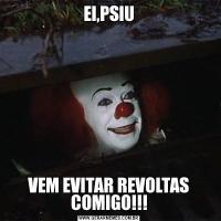 EI,PSIUVEM EVITAR REVOLTAS COMIGO!!!