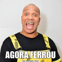 AGORA FERROU