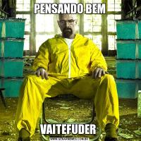 PENSANDO BEMVAITEFUDER
