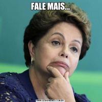 FALE MAIS...