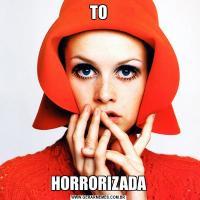 TOHORRORIZADA
