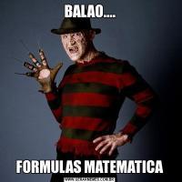 BALAO....FORMULAS MATEMATICA