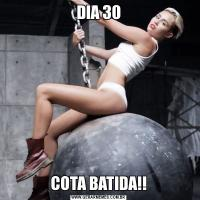 DIA 30COTA BATIDA!!