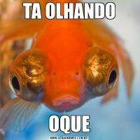 TA OLHANDOOQUE
