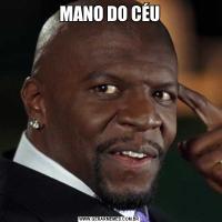 MANO DO CÉU