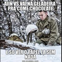 AIIN VS VAI NA GELADEIRA  PRA COME CHOCOLATEE SO VER O PAPEL LA SEM NADA