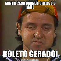 MINHA CARA QUANDO CHEGA O E MAILBOLETO GERADO!