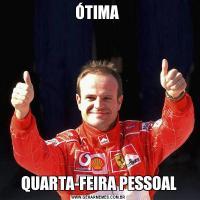 ÓTIMA QUARTA-FEIRA PESSOAL