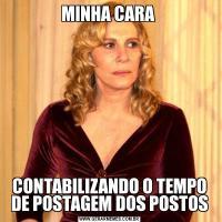 MINHA CARA CONTABILIZANDO O TEMPO DE POSTAGEM DOS POSTOS