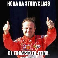 HORA DA STORYCLASSDE TODA SEXTA-FEIRA.