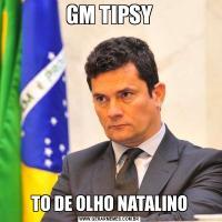 GM TIPSYTO DE OLHO NATALINO