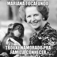 MARIANA TOCAFUNDO TROUXE NAMORADO PRA FAMILIA CONHECER