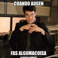 COANDO AUGENFAS ALGUMACOISA