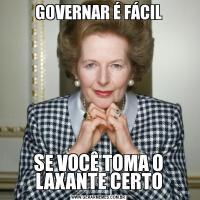 GOVERNAR É FÁCILSE VOCÊ TOMA O LAXANTE CERTO