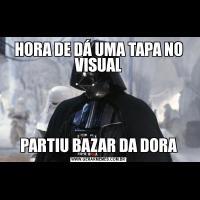 HORA DE DÁ UMA TAPA NO VISUALPARTIU BAZAR DA DORA