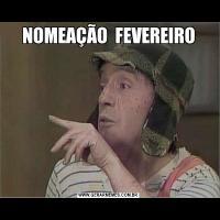 NOMEAÇÃO  FEVEREIRO