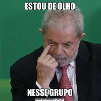 ESTOU DE OLHONESSE GRUPO