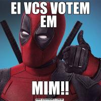 EI VCS VOTEM EM MIM!!