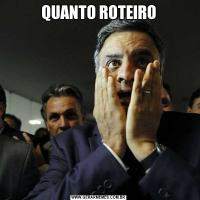 QUANTO ROTEIRO