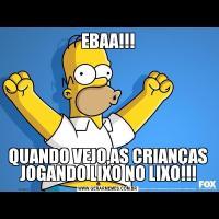 EBAA!!!QUANDO VEJO,AS CRIANÇAS JOGANDO LIXO NO LIXO!!!