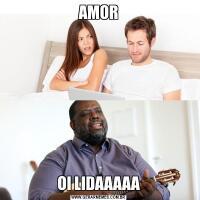 AMOROI LIDAAAAA