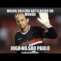 MAIOR GOLEIRO ARTILHEIRO DO MUNDOJOGA NO SÃO PAULO