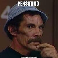 PENSATIVO