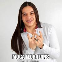 MOÇA FLOR JEANS
