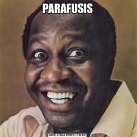 PARAFUSIS